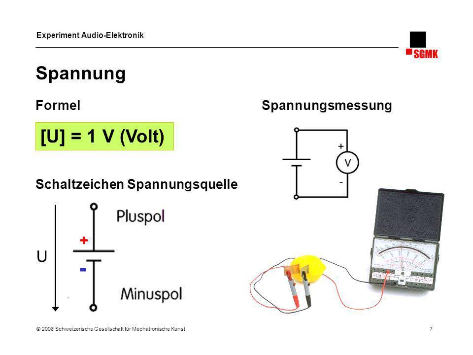 - Spannung [U] = 1 V (Volt) + U Formel Spannungsmessung